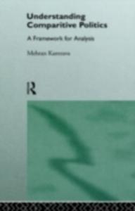 Ebook in inglese Understanding Comparative Politics Kamrava, Mehran