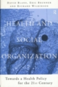 Ebook in inglese Health and Social Organization -, -