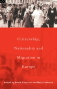 Ebook in inglese Citizenship, Nationality and Migration in Europe -, -