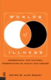 Worlds of Illness
