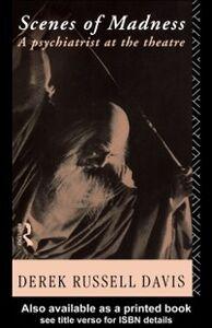 Foto Cover di Scenes of Madness, Ebook inglese di Derek Russell Davis, edito da Taylor and Francis