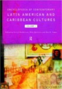 Foto Cover di Encyclopedia of Contemporary Latin American and Caribbean Cultures, Ebook inglese di  edito da Taylor and Francis