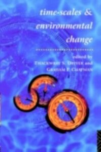 Ebook in inglese Timescales and Environmental Change -, -