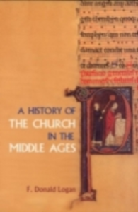 Ebook in inglese History of the Church in the Middle Ages Logan, F. Donald