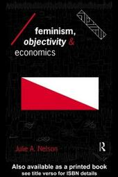 Feminism, Objectivity and Economics