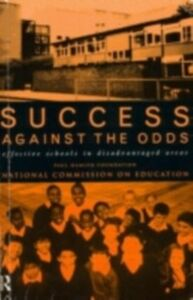 Ebook in inglese Success Against The Odds Education, Paul Hamlyn Foundation National Commission on