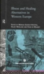 Foto Cover di Illness and Healing Alternatives in Western Europe, Ebook inglese di  edito da Taylor and Francis