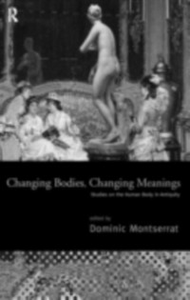 Ebook in inglese Changing Bodies, Changing Meanings -, -