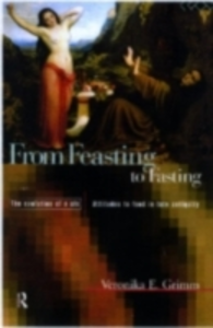 Ebook in inglese From Feasting To Fasting Grimm, Veronika