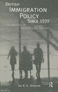 Ebook in inglese British Immigration Policy Since 1939 Spencer, Ian R.G.