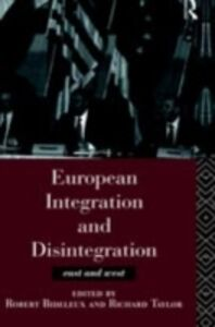Ebook in inglese European Integration and Disintegration -, -