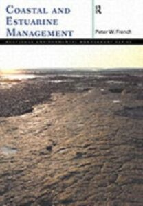 Ebook in inglese Coastal and Estuarine Management French, Peter