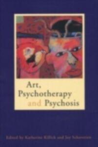Foto Cover di Art, Psychotherapy and Psychosis, Ebook inglese di  edito da Taylor and Francis