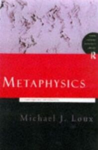 Ebook in inglese Metaphysics: A Contemporary Introduction Loux, Michael J.
