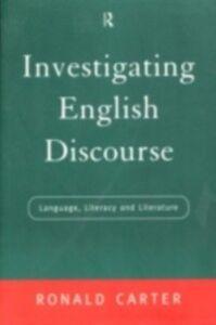 Foto Cover di Investigating English Discourse, Ebook inglese di Ronald Carter, edito da Taylor and Francis