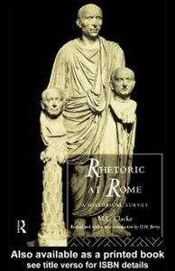 Ebook in inglese Rhetoric at Rome Clarke, M. L. , Clarke, Professor M L