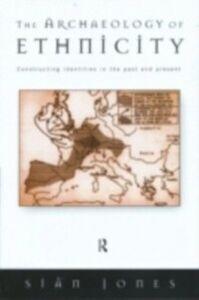 Ebook in inglese Archaeology of Ethnicity Jones, Sian