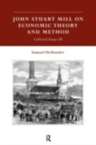 Foto Cover di John Stuart Mill on Economic Theory and Method, Ebook inglese di  edito da Taylor and Francis