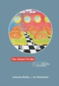 Ebook in inglese School I'd Like Burke, Catherine , Grosvenor, Ian
