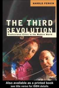 Ebook in inglese Third Revolution Perkin, Harold , Perkin, Professor Harold