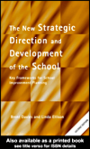 Ebook in inglese The New Strategic Direction and Development of the School Davies, Brent , Ellison, Linda