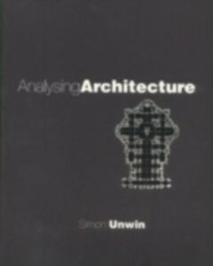Foto Cover di Analysing Architecture, Ebook inglese di Simon Unwin, edito da