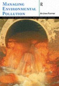 Foto Cover di Managing Environmental Pollution, Ebook inglese di Andrew Farmer, edito da Taylor and Francis