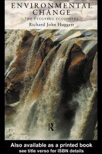 Foto Cover di Environmental Change, Ebook inglese di Richard Huggett, edito da Taylor and Francis