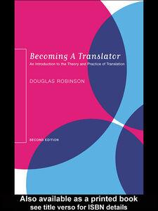 Ebook in inglese Becoming a Translator Robinson, Douglas