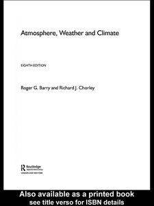 Ebook in inglese Atmosphere, Weather and Climate Barry, Roger G. , Chorley, The late Richard