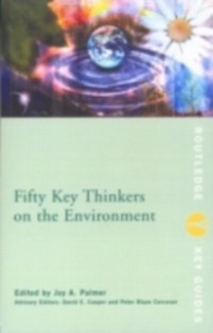 Ebook in inglese Fifty Key Thinkers on the Environment -, -