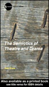 Foto Cover di The Semiotics of Theatre and Drama, Ebook inglese di Keir Elam, edito da