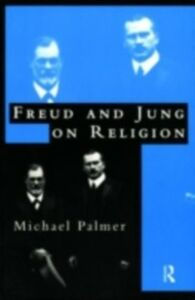 Ebook in inglese Freud and Jung on Religion Palmer, Michael