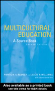 Ebook in inglese Multicultural Education Ramsey, Patricia , Vold, Edwina , Williams, Leslie R.
