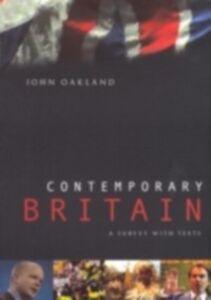 Ebook in inglese Contemporary Britain Oakland, John