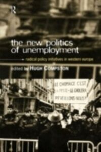 Ebook in inglese New Politics of Unemployment