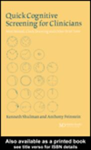 Ebook in inglese Quick Cognitive Screening for Clinicians Feinstein, Anthony , Shulman, Kenneth I