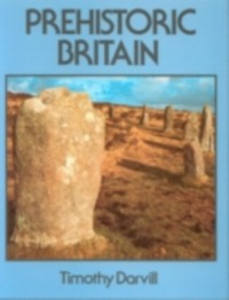 Ebook in inglese Prehistoric Britain Darvill, Timothy