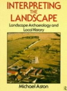 Ebook in inglese Interpreting the Landscape Aston, Michael