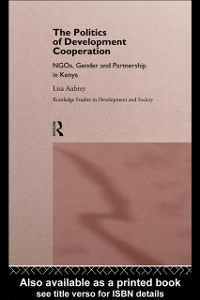 Ebook in inglese Politics of Development Co-operation Aubrey, Lisa