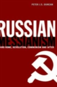 Ebook in inglese Russian Messianism Duncan, Peter J. S.