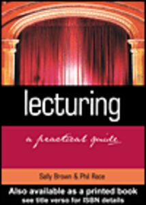Foto Cover di Lecturing, Ebook inglese di Sally Brown,Phil Race, edito da