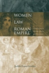 Ebook in inglese Women and the Law in the Roman Empire Grubbs, Judith Evans