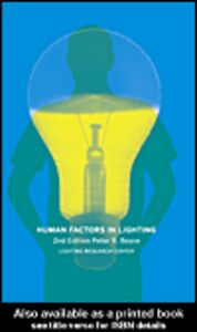 Ebook in inglese Human Factors in Lighting, 2nd Edition Boyce, Peter R.