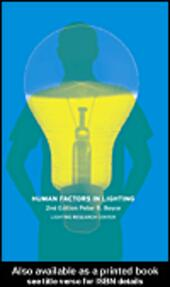 Human Factors in Lighting, 2nd Edition