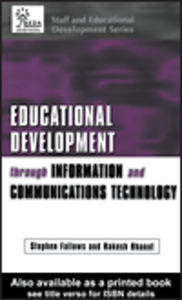 Ebook in inglese Educational Development Through Information and Communications Technology Bhanot, Rakesh , Fallows, Stephen