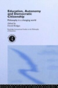 Ebook in inglese Education, Autonomy and Democratic Citizenship