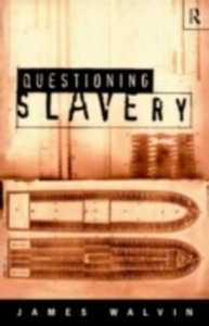 Ebook in inglese Questioning Slavery Walvin, James
