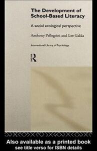 Ebook in inglese Development of School-based Literacy Galda, Lee , Pellegrini, Anthony