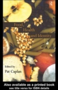 Ebook in inglese Food, Health and Identity -, -